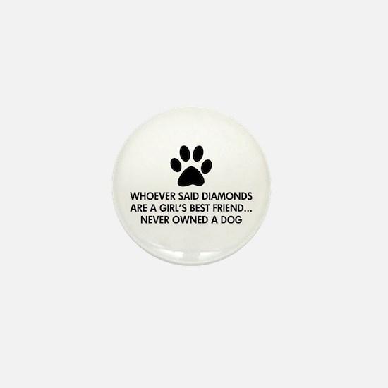 Girl's Best Friend Dog Mini Button