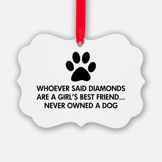 Girl's Best Friend Dog Ornament