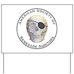 Renegade Auditors Yard Sign