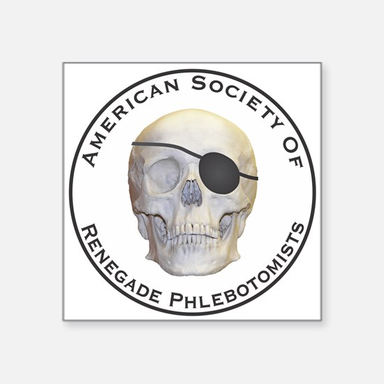 """Renegade Phlebotomists Square Sticker 3"""" x 3"""""""