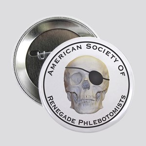 """Renegade Phlebotomists 2.25"""" Button"""