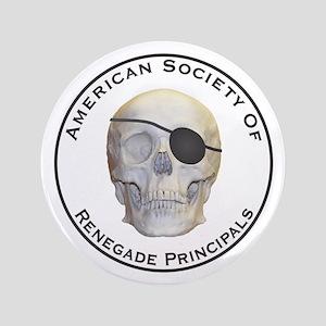 """Renegade Principals 3.5"""" Button"""