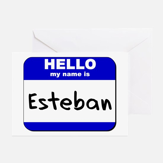 hello my name is esteban  Greeting Cards (Package