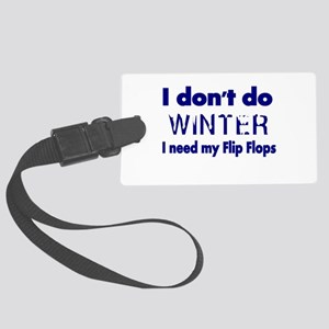 I dont do Winter Luggage Tag