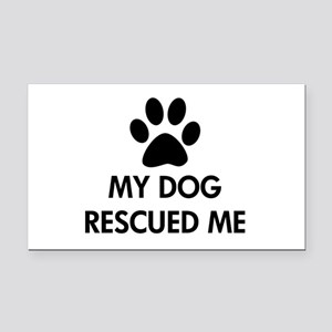 My Dog Rescued Me Rectangle Car Magnet