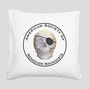 Renegade Machinists Square Canvas Pillow