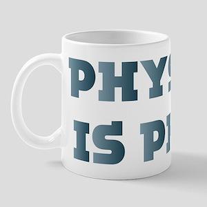 Physics Is Fun Mug
