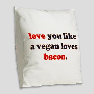 Vegan Bacon Burlap Throw Pillow