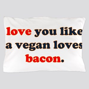 Vegan Bacon Pillow Case