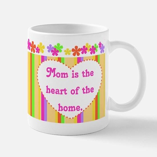 Mom Heart of the Home Mug
