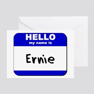 hello my name is ernie  Greeting Cards (Package of