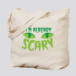 I'm already SCARY with cats eyes Tote Bag