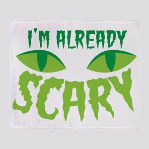 I'm already SCARY with cats eyes Throw Blanket