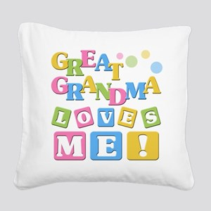 Great Grandma Loves Me Square Canvas Pillow