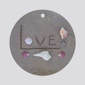 Love in the Sand with Shells Round Ornament