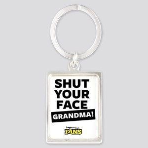 Shut your face grandma! Portrait Keychain