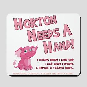 Horton Needs... Mousepad