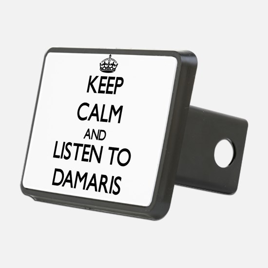 Keep Calm and listen to Damaris Hitch Cover