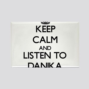 Keep Calm and listen to Danika Magnets