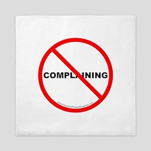 Stop Complaining Queen Duvet