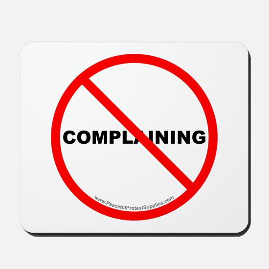 Stop Complaining Mousepad