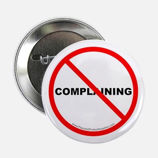 "Stop Complaining 2.25"" Button"