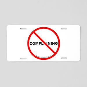 Stop Complaining Aluminum License Plate