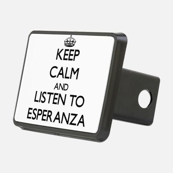 Keep Calm and listen to Esperanza Hitch Cover