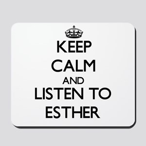 Keep Calm and listen to Esther Mousepad