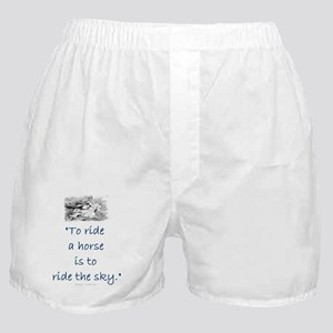 To ride a horse is to ride the sky Boxer Shorts