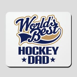 Hockey Dad (Worlds Best) Mousepad