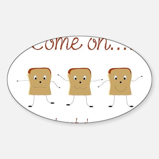 Dancing Toast Sticker (Oval)