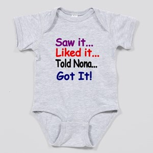 Saw It, Liked It, Told Nona, Got It! Baby Bodysuit