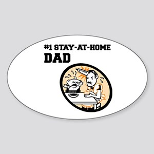 #1 Stay-At-Home Dad Oval Sticker
