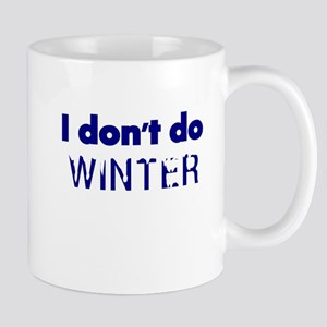 I dont do Winter Mugs