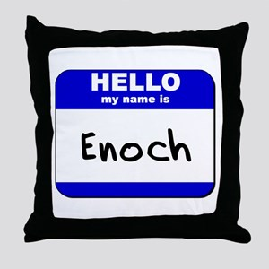 hello my name is enoch  Throw Pillow