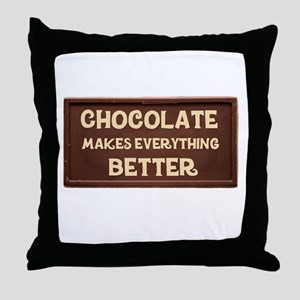 Chocolate Makes Everything Better Throw Pillow