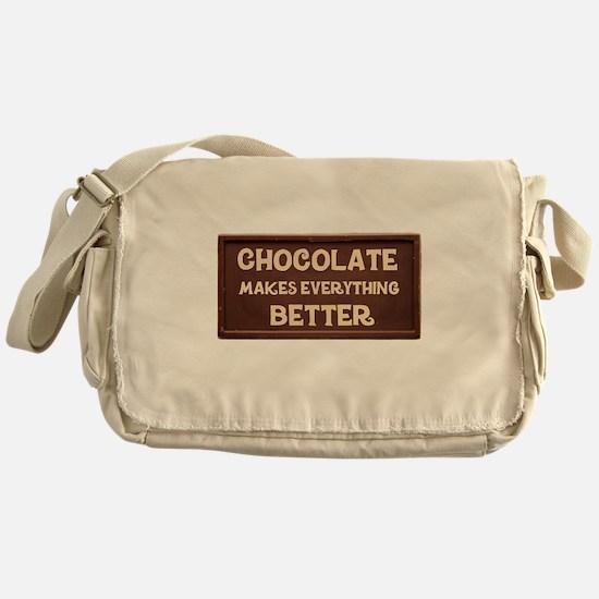 Chocolate Makes Everything Better Messenger Bag
