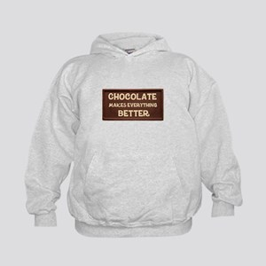 Chocolate Makes Everything Better Hoodie