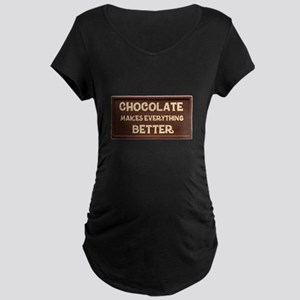 Chocolate Makes Everything Better Maternity T-Shir