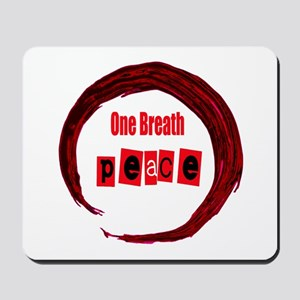 One Breath Peace and Hand drawn Enso Mousepad