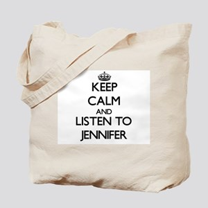Keep Calm and listen to Jennifer Tote Bag