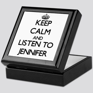 Keep Calm and listen to Jennifer Keepsake Box