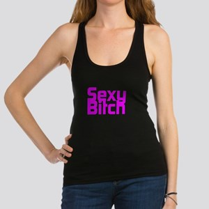 Sexy Bitch Racerback Tank Top