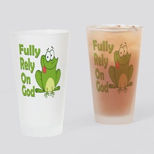 Fully Rely On God Drinking Glass
