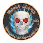 Legion of Evil Accountants Square Car Magnet 3