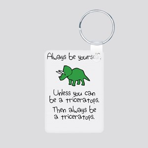 Always Be A Triceratops Keychains