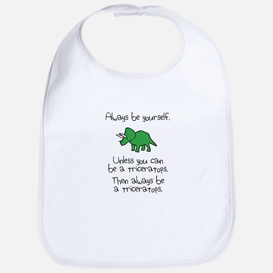 Always Be A Triceratops Bib