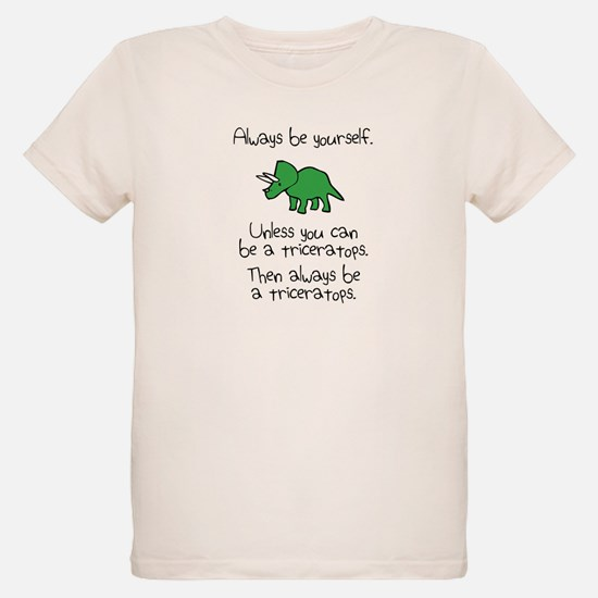 Always Be A Triceratops T-Shirt