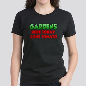 Gardens Here Today Gone Tomato T-Shirt